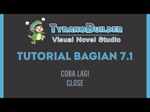 Tutorial Membuat Game Visual Novel dengan Tyranobuilder Bagian 7 Part 1 |