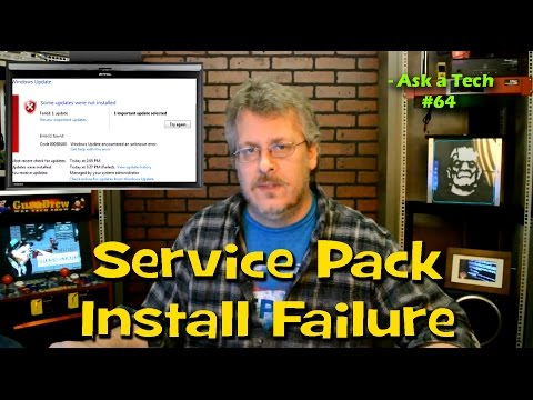 Some Updates Were Unable to Install: Service Pack Install Failure - Ask a Tech #64