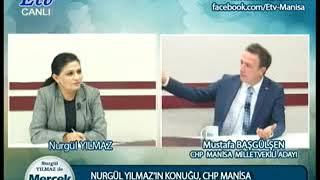 Nurgül Yılmaz ile Mercek Altı   CHP Manisa Milletvekili Adayı Mustafa Başgülşen