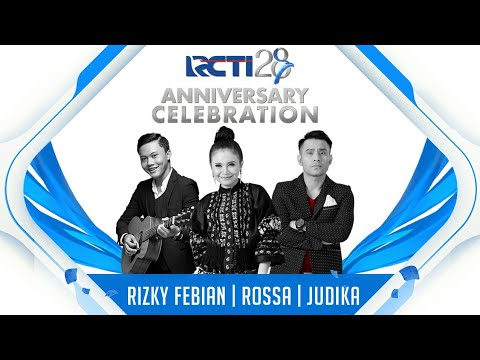 RCTI 28 ANNIVERSARY CELEBRATION | Rizky Febian, Rossa & Judika | Medley Penantian Berharga