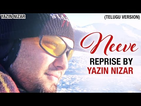 NEEVE Reprise Version | An Ode to NEEVE by Yazin Nizar | Phani Kalyan | Sreejo | Telugu Song