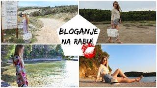Vlog: Bloganje Na Rabu Je Top!