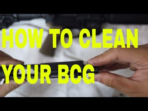 How to clean your BCG (Bolt Carrier Group)