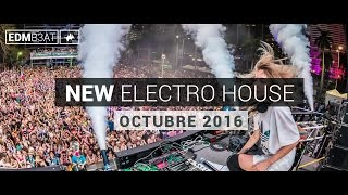 New Electro House EDM Mix Electronica Octubre 2016 (Nombres y Descarga)