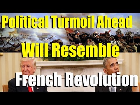 WARNING: Period of Turmoil Ahead Will Resemble the FRENCH REVOLUTION