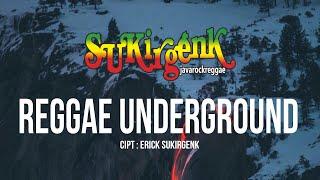Video SukirGenk -  Reggae Underground download MP3, 3GP, MP4, WEBM, AVI, FLV Agustus 2017