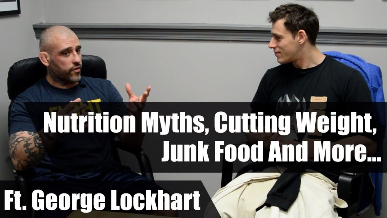 Nutrition Myths, Cutting Weight, Junk