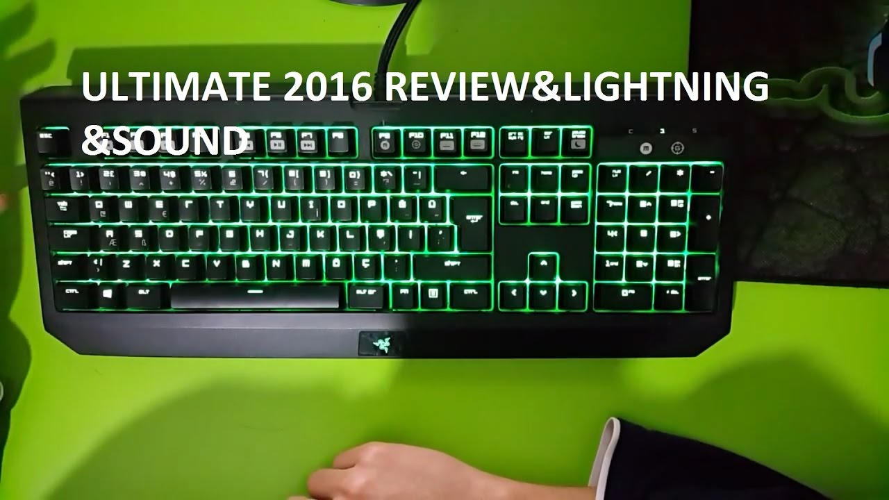Razer Blackwidow Ultimate 2016 Lightning Effects,Review and Sound