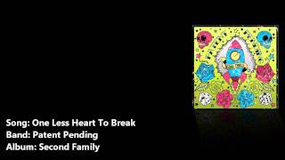 One Less Heart To Break - Patent Pending