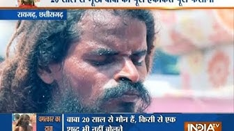 A baba who hasn't spoken a word, nither has eaten anything for past 20 years
