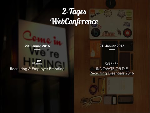 Recruiting und Employer Branding WebConference - 2. Tag