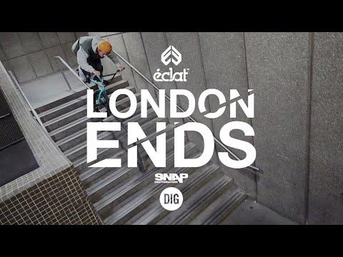LONDON ENDS - Éclat BMX