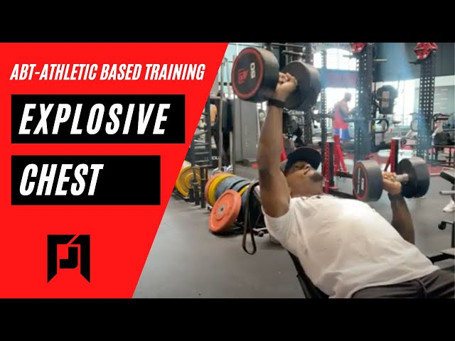 Chest Training for Athletes   Explosive Upper Body   ABT- Athletic Based Training