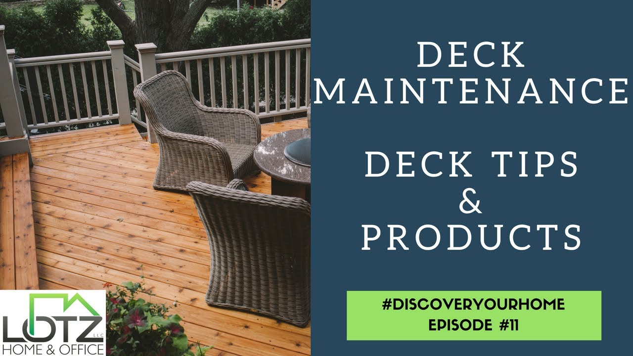 Deck Maintenance Tips Best Deck Products to Use Naperville