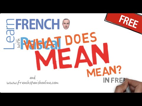 How to say to mean in French