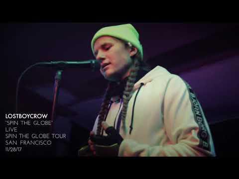 "Lostboycrow - ""Spin The Globe"" - Live  ""Spin The Globe Tour"" - San Francisco"