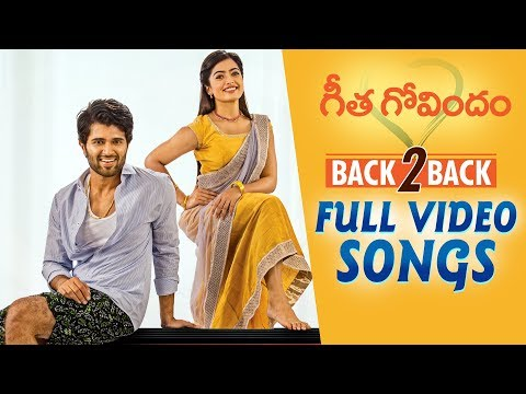 Geetha Govindam Full Video Songs Back to Back | Vijay Deverakonda, Rashmika, Parasuram, Gopi Sunder