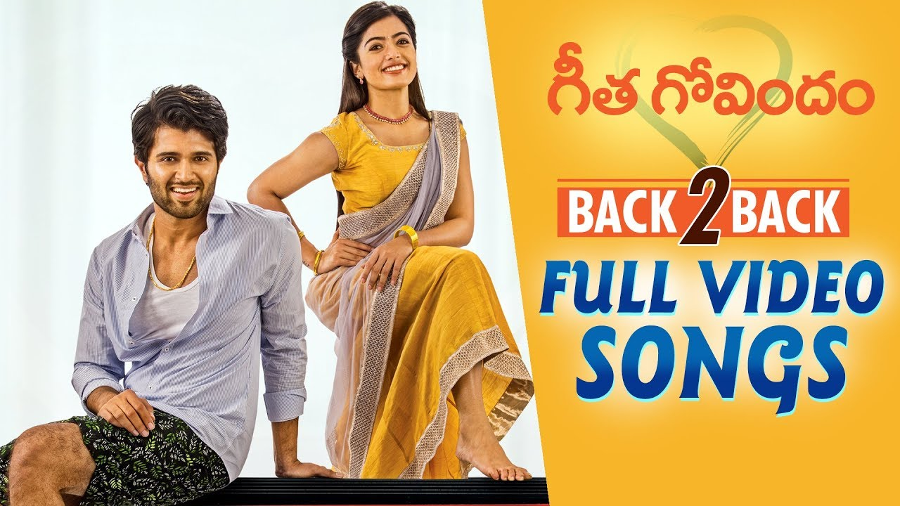 Download Geetha Govindam Full Video Songs Back to Back | Vijay Deverakonda, Rashmika, Parasuram, Gopi Sunder