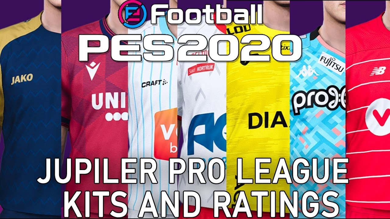 Pes 2020 Jupiler Pro League Kits And Ratings Youtube