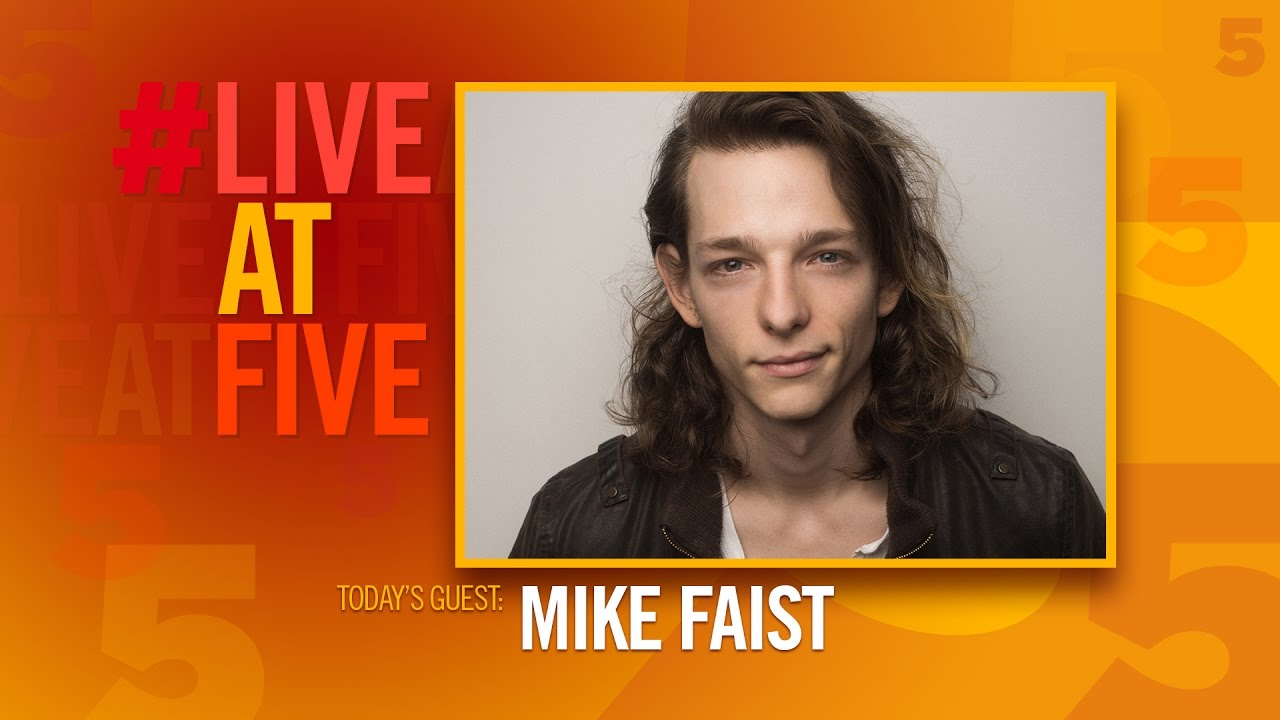 Broadway.com #LiveatFive with Mike Faist of DEAR EVAN HANSEN ...
