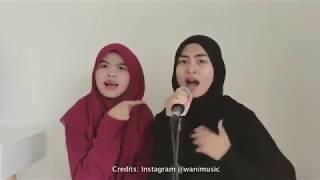 Lagu Tak Tun Tuang versi Wany Hasrita & Wani
