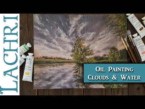 How to Paint clouds & water reflections - Oil Painting tips & techniques  -  Lachri