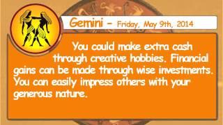 Gemini   Friday, May 9th, 2014   Daily Horoscopes