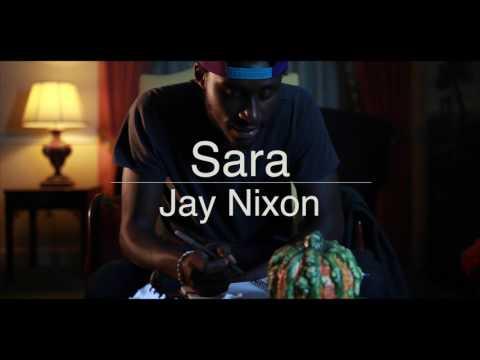 Sara Teaser - Jay Nixon