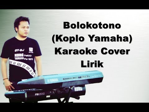 Bolokotono Karaoke | Remix Koplo Yamaha s970