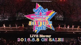THE IDOLM@STER M@STER OF IDOL WORLD!!2015 Live Blu-ray CM
