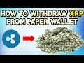 How To Withdraw XRP From A Ripple Paper Wallet