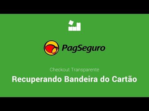 Vídeo no Youtube: [PagSeguro Checkout Transparente] - Recuperando Bandeira do Cartão