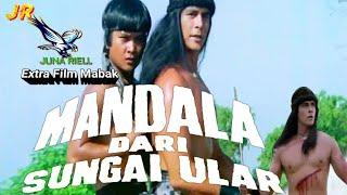 "Download Lagu Extra MANDALA DARI SUNGAI ULAR ""Barry Prima"" Mabak HD mp3"