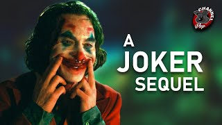 What Could a Joker Sequel be?