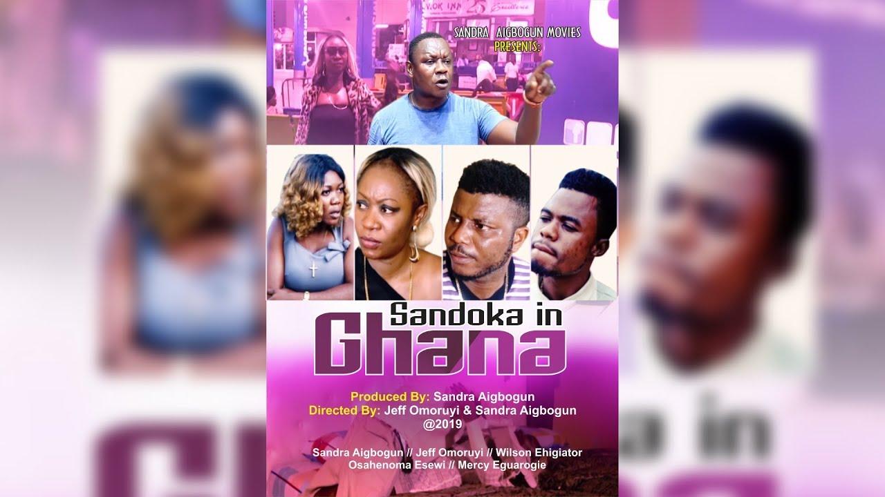 Download SANDOKA IN GHANA Latest Benin Movie 2019
