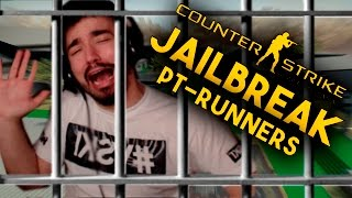 CS:GO - JAILBREAK - PT-RUNNER'S - DE MADRUGADA É TOP !