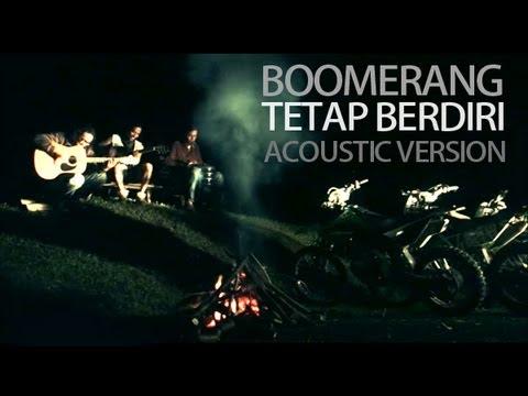 Boomerang - Tetap Berdiri (Acoustic Version) Reboisasi