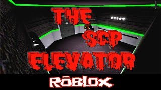The SCP Elevator By Horror Productions [Roblox]