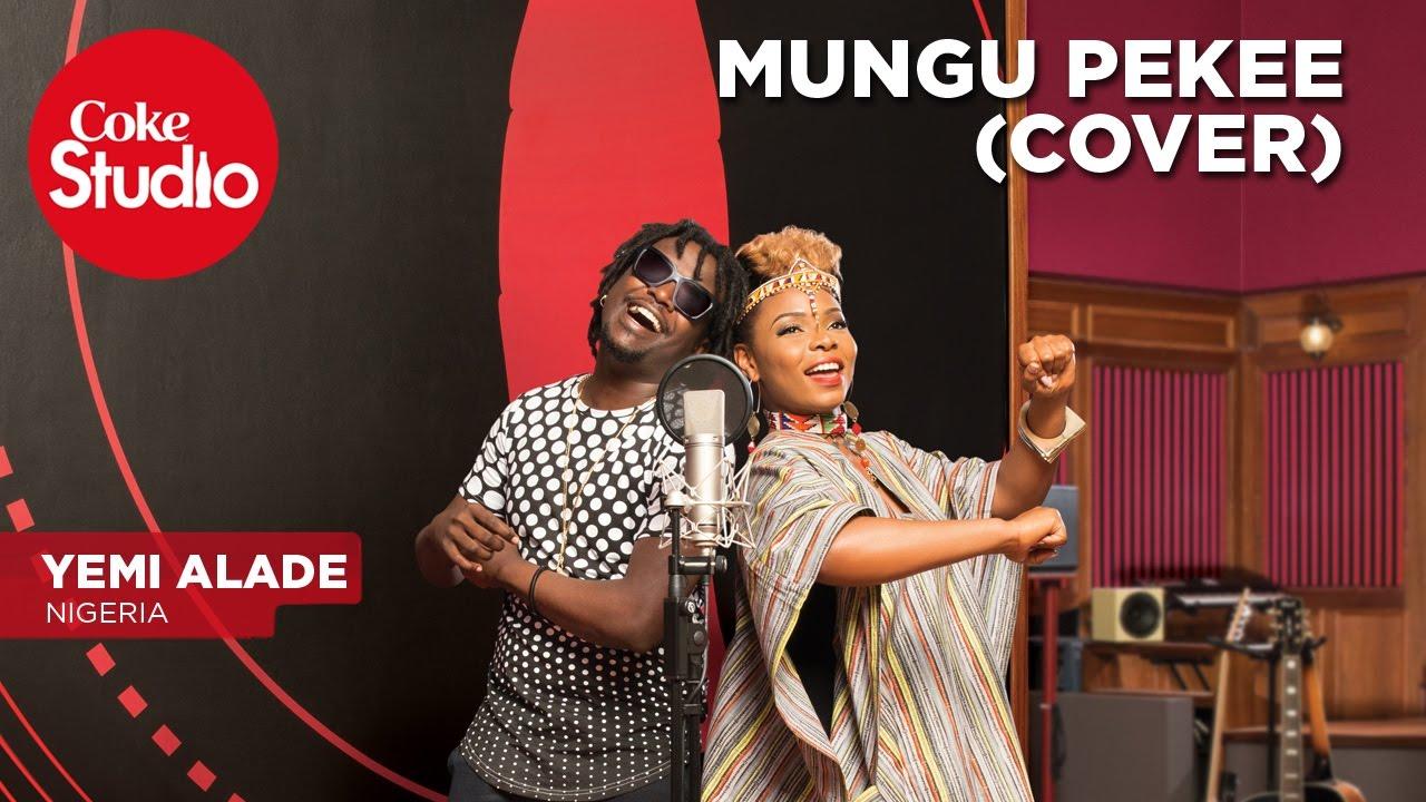 Download Yemi Alade: Mungu Pekee (Cover) - Coke Studio Africa