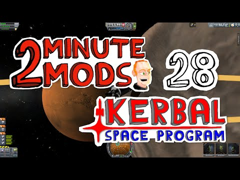 Realism Overhaul, Real Solar System - 2 Minute Mods - Kerbal Space Program 28
