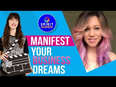 Manifest Your Business Dreams | Spiritual Business Babe Stephanie Bellinger