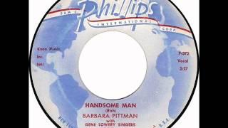 "Barbara Pittman with Gene Lowery Singers: ""Handsome Man"""