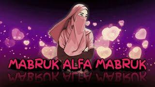 Mabruk Alfa Mabruk   Syahla