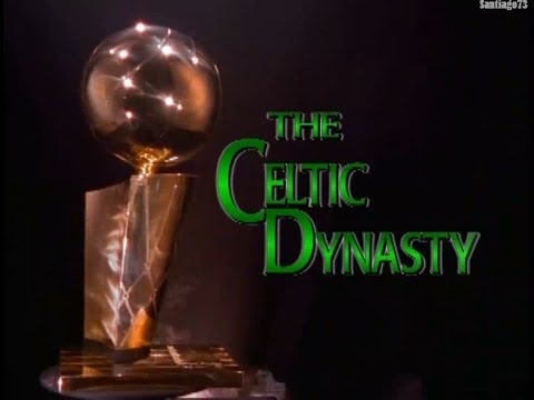 Boston Celtics - The Celtic Dynasty