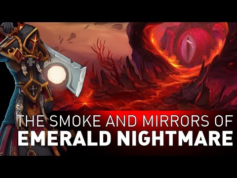The Smoke and Mirrors of Emerald Nightmare
