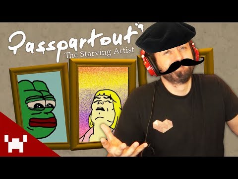 PAINTING THE FINEST MEMES! (Passpartout: The Starving Artist w/ Ze #2)