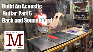 Build An Acoustic Guitar, Part 6   Back And Soundboard - 029