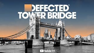 Defected - CamelPhat & Sam Divine (Live from Tower Bridge) thumbnail