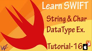 String and Character Datatype in Swift - Tutorial 16