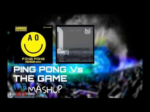 Armin Van Buuren & Hardwell Vs Jauz - Ping Pong Vs The Game (Fab Dab Mashup)
